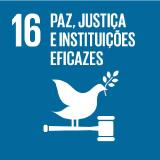 Paz, Justiça e Instituições Eficazes - Objetivo 16
