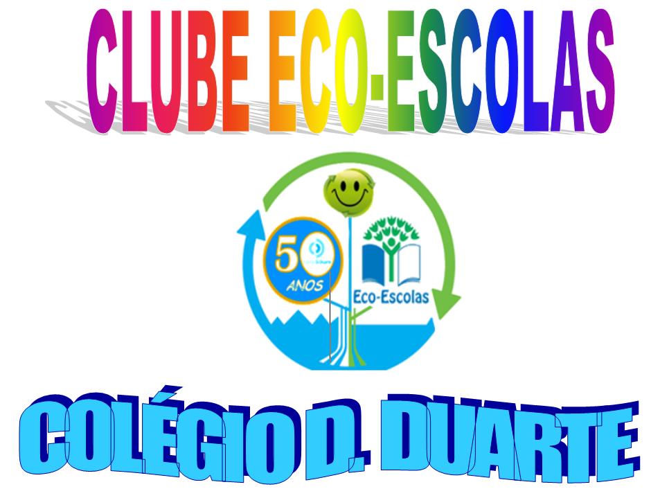 Clube Eco-escolas Colégio D. Duarte