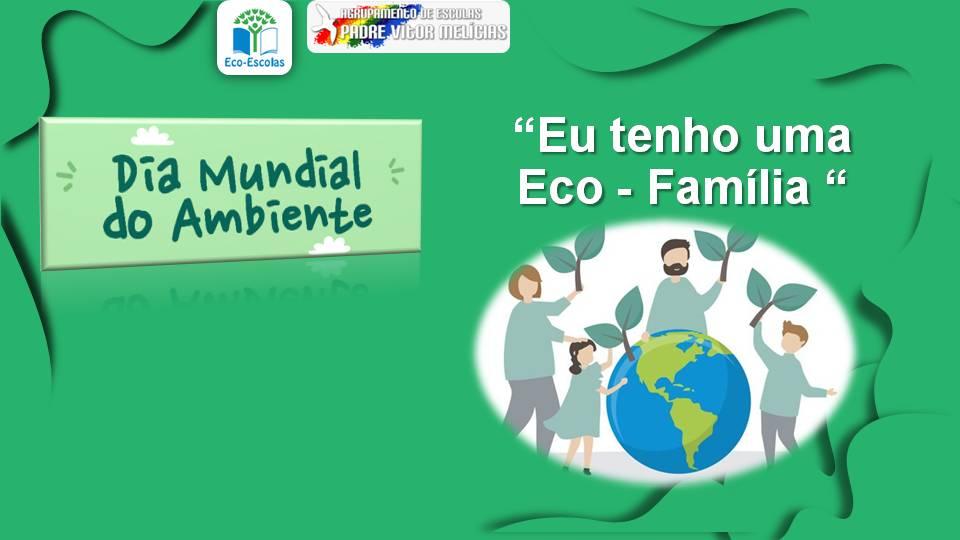 Eu tenho uma Eco-Família