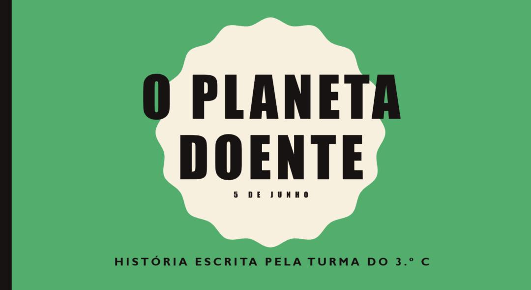 5 de junho – Dia Mundial do Ambiente